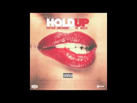Peter Jackson - Hold Up (Feat. YG & Mazze) RnBass