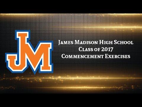 James Madison High School Class of 2017 Graduation