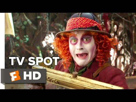 Alice Through the Looking Glass TV SPOT - Hurry Up (2016) - Johnny Depp Movie HD