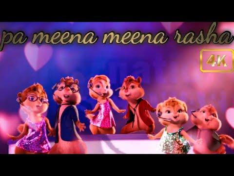 Download #Chipmunks   pa meena meena rasha   Pashto song version    chipmunk version