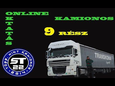 35.A kamionos.Online sofőr betanítás kezdőknek. 9.rész.