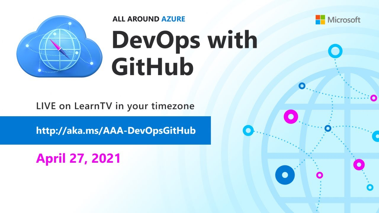 All Around Azure: DevOps with GitHub - Europe and Africa Airing