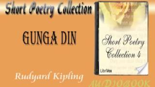 Gunga Din Rudyard Kipling Audiobook Short Peotry