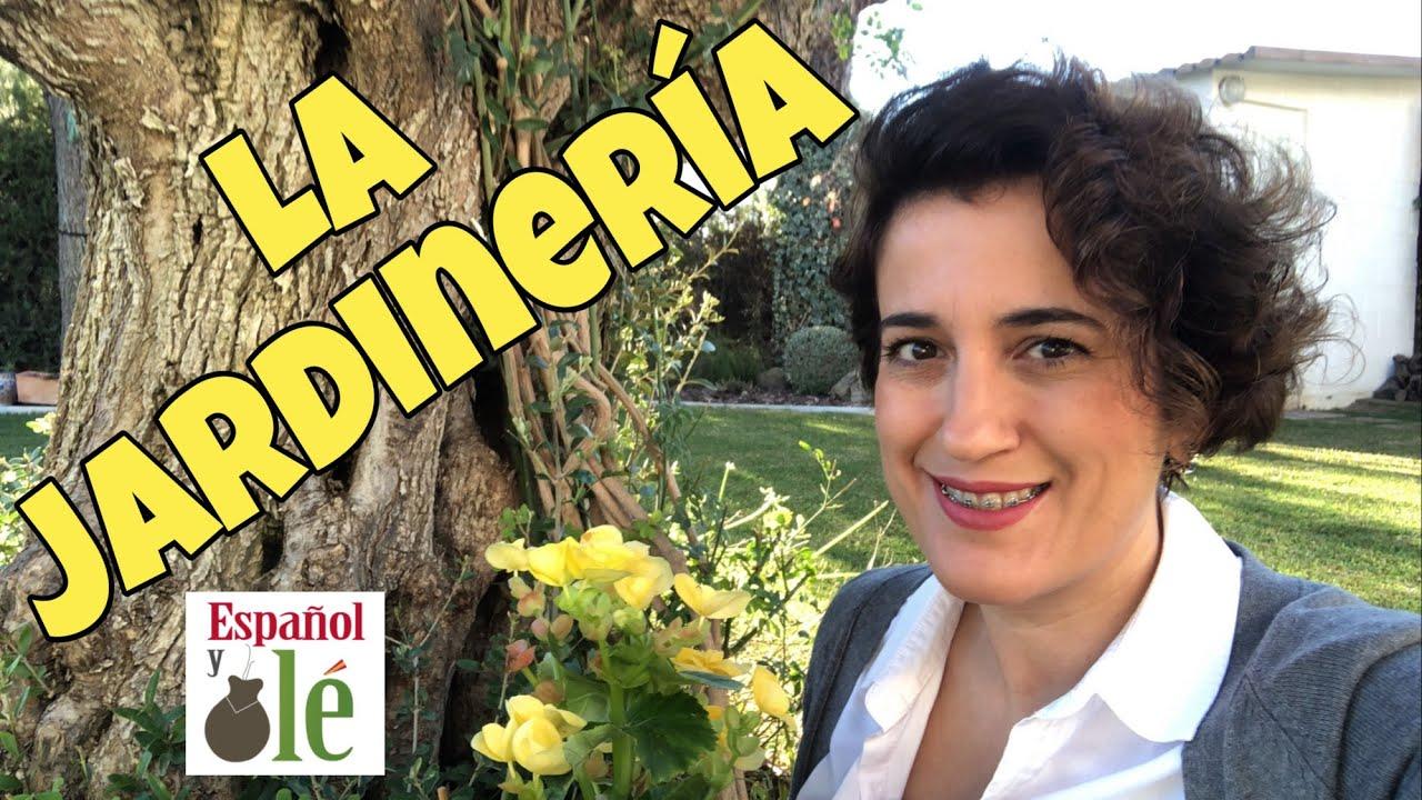 🌺APRENDER ESPAÑOL:VOCABULARIO sobre la JARDINERÍA en Español.How to learn spanish.Español básico#142