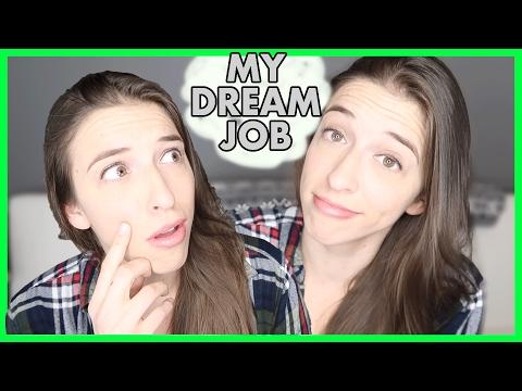 My Dream Job!
