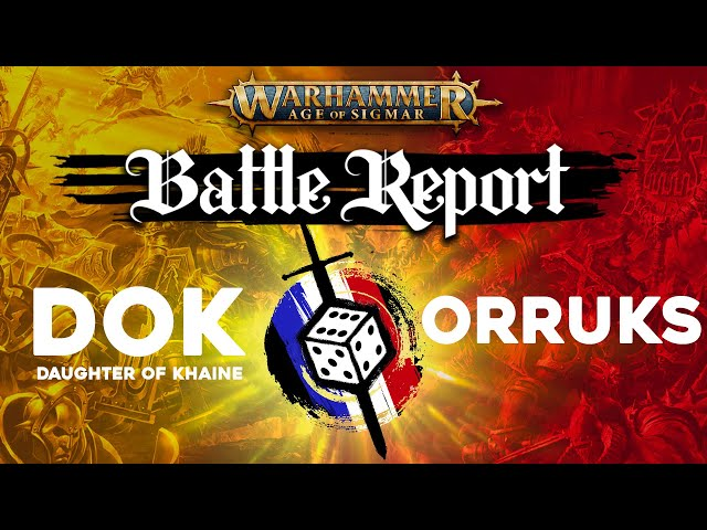 Rapport de Bataille Age of Sigmar - Orruks VS Daughter of khaine