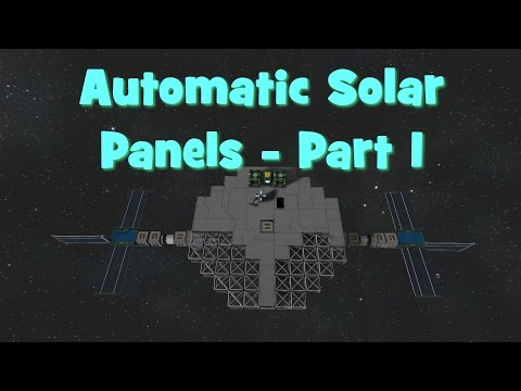 Space Engineers Tutorial - Automatic Solar Panels - Part 1