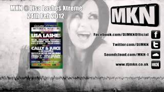 MKN @ Lisa Lashes Xtreme (Bionic) (1 Hour Set Download & Tracklist)