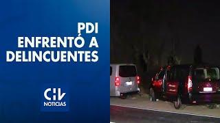 PDI enfrentó encerrona con cinco autos y 20 delincuentes armados en Pudahuel