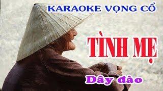 Karaoke vọng cổ TÌNH MẸ [Phong cách Ns Thanh Ngân]