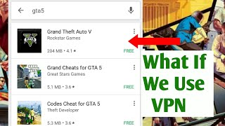 Download GTA 5 In Android By Using VPN trick