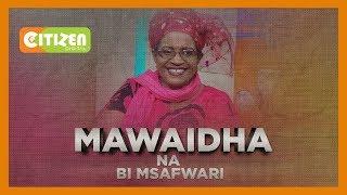 BI MSAFWARI   Uhusiano mwema baina ya wakwe na mashemeji