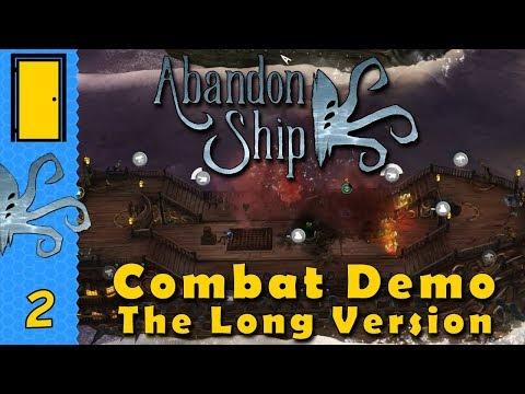 Abandon Ship - Combat Demo - The Long Version. Let's Play Abandon Ship