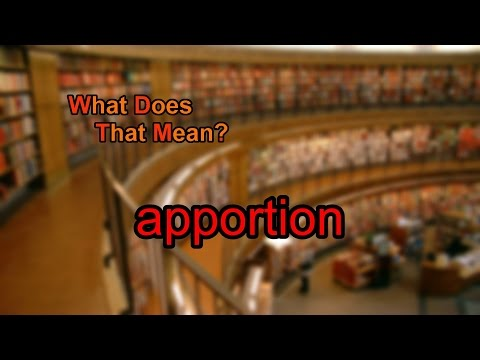 What does apportion mean?