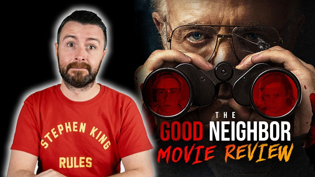 Download The Good Neighbor (2016) - Movie Review | Patreon Request
