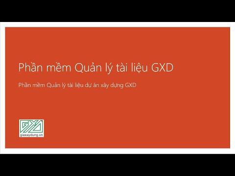 Hướng dẫn sử dụng phần mềm Quản lý tài liệu GXD quản lý dự án xây dựng lần đầu tiên