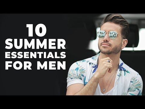 10 Summer Essentials Every Man Must Have | Mens Fashion 2018 | ALEX COSTA