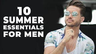 10 Summer Essentials Every Man Must Have | Men's Fashion 2018 | ALEX COSTA