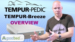 Tempur-Breeze Mattresses Overview