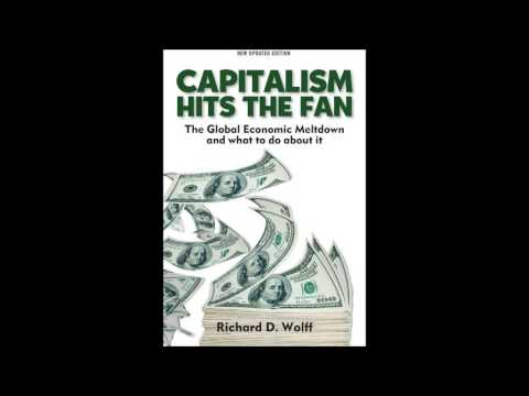 Economy Professor Richard Wolff explains why capitalism failed and what's the alternative