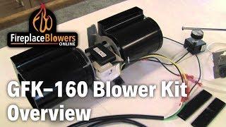 Gfk-160 Fireplace Blower Fan Kit Overview