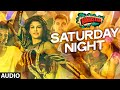 'Saturday Night' Full AUDIO Song | Bangistan | Riteish Deshmukh, Pulkit Samrat