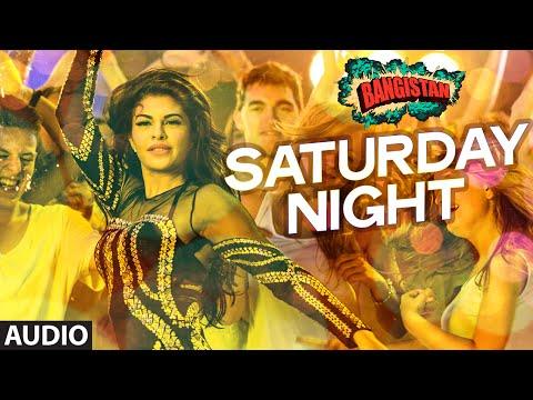 'Saturday Night' Full AUDIO Song | Bangistan | Riteish Deshmukh, Pulkit Samrat