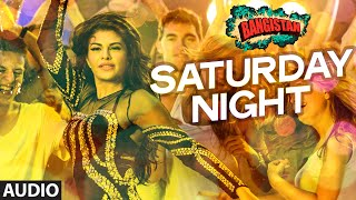 'Saturday Night' Full AUDIO Song | Bangistan | Riteish Deshmukh, Pul …