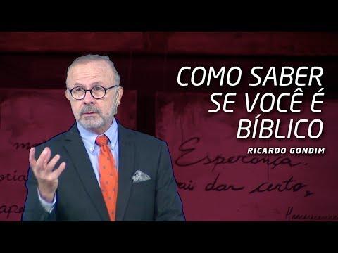 COMO SABER SE VOCÊ É BÍBLICO  Ricardo Gondim