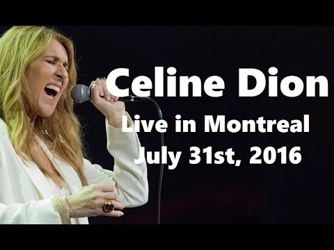 Celine Dion - FAN DVD - Live in Bell Centre, Montreal (HD Pro Footage, July 31st 2016)