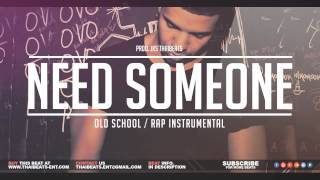 Need Someone - R&B Smooth Beat Instrumentals  (Drake Type)