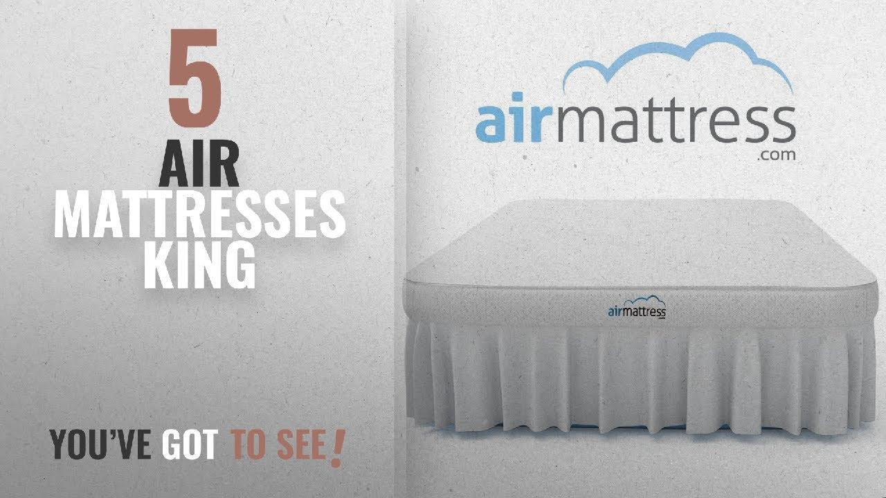 Top 10 Air Mattresses King 2018 Air Mattress KING size Best