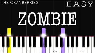 The Cranberries - Zombie | EASY Piano Tutorial