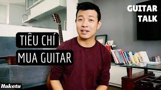 Lựa chọn guitar dựa trên tiêu chí nào?