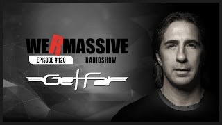 We Are Massive Radioshow #120 - Official Podcast HD