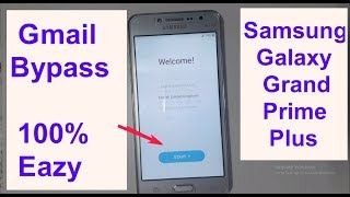 Bypass Google Account Verification 2018 Samsung Galaxy Grand Prime Plus  SM G532G