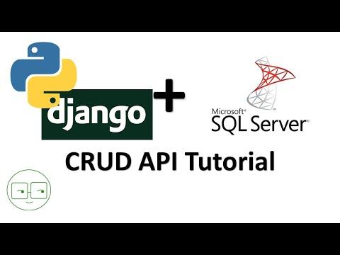 Python Django + Microsoft SQL Server CRUD API Tutorial