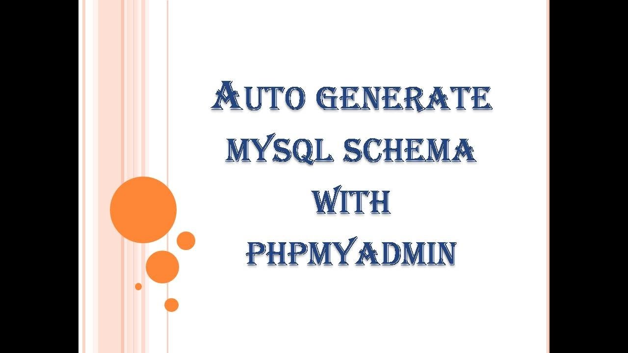 Generate mysql schema with phpmyadmin youtube generate mysql schema with phpmyadmin ccuart Image collections