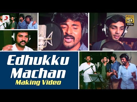 Mapla Singam - Edhukku Machan Making Video | Sivakarthikeyan, Anirudh