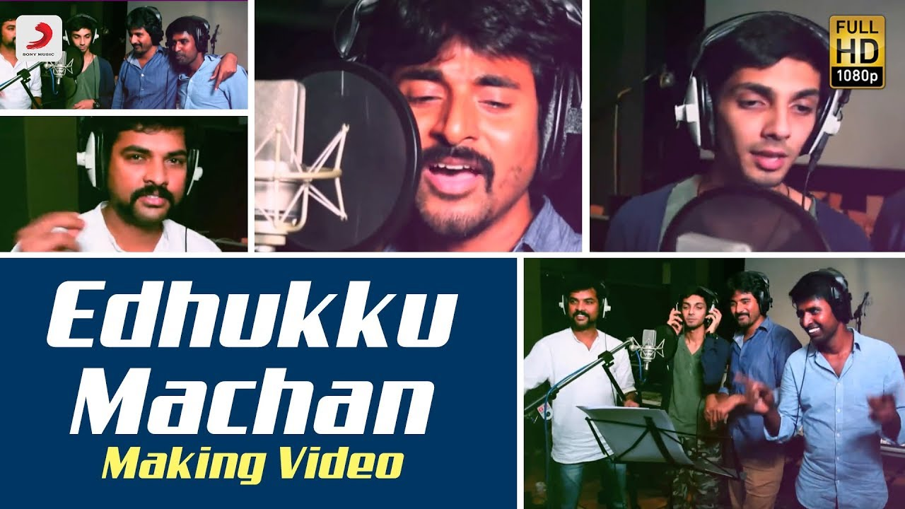 Download Mapla Singam - Edhukku Machan Making Video | Sivakarthikeyan, Anirudh
