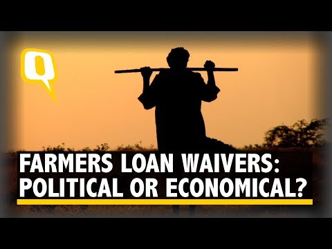 Loan Waiver To Farmers: Is the Issue Political or Economical?