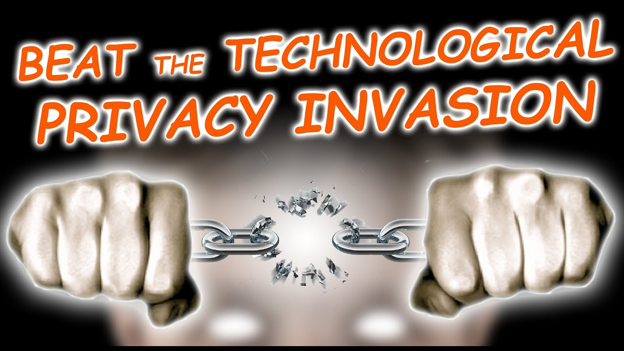 invasion privacy by technology New technologies are radically advancing our freedoms, but they are also enabling unparalleled invasions of privacy national and international laws have yet to catch up with the evolving need for privacy that comes with new digital technologies.