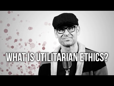 612. What Is Utilitarian Ethics?
