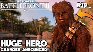 HUGE HERO CHANGES! Chewbacca and Darth Vader NERF, Grievous Fixes and MORE! Star Wars Battlefront 2