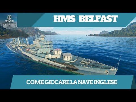 World of warships ita - Belfast - come giocare la nave inglese #3