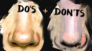 Do's and Don'ts of Realistic Nose Painting Art