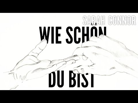 Sarah Connor - Wie Schön Du Bist (Lyric Video)