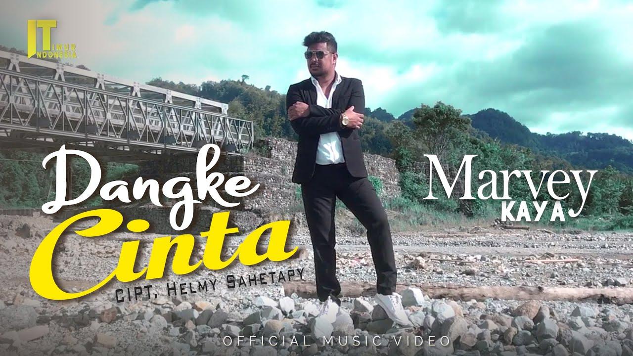 MARVEY KAYA - DANGKE CINTA [Official Music Video] Lagu Ambon Populer