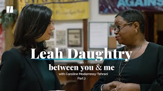 Rev. Leah Daughtry On Family, Faith And Activism | Between You & Me With CMT