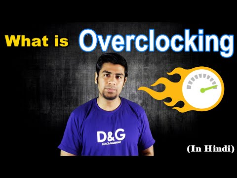 What Is Overclocking ? Concept Behind This Process. (In Hindi)